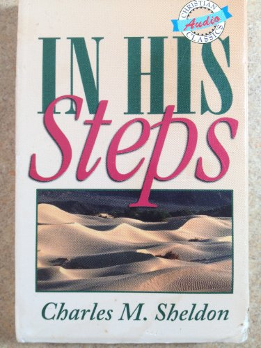 an analysis of the novel in his steps by charles sheldon Read in his steps online by charles m sheldon at readcentralcom, the free online library full of thousands of classic books now you can read in his steps free from the comfort of your computer or mobile phone and enjoy other many other free books by charles m sheldon.