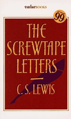 The Screwtape Letters: C. S. Lewis