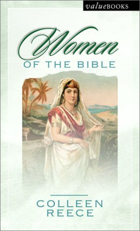 Women of the Bible (Valuebooks) (1557488177) by Colleen L. Reece