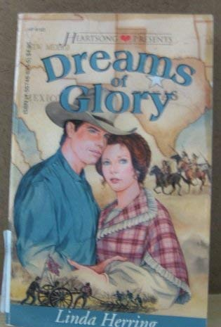 Dreams of Glory (The Thorton Saga) (Heartsong Presents, No. 163): Herring, Linda