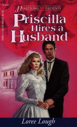 9781557488664: Priscilla Hires a Husband (Chesapeake Series #2) (Heartsong Presents #167)