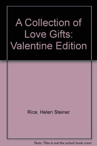 9781557489340: A Collection of Love Gifts