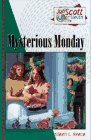 9781557489838: Mysterious Monday (Juli Scott Super Sleuth Series)
