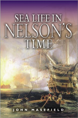 9781557500120: Sea Life in Nelson's Time