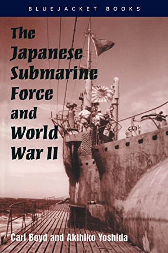 9781557500151: The Japanese Submarine Force and World War II (Bluejacket Books)