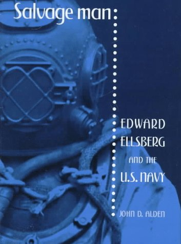 9781557500274: Salvage Man: Edward Ellsberg and the U.S.Navy