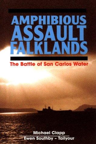 9781557500281: Amphibious Assault Falklands: The Battle of San Carlos Water