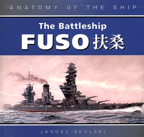 9781557500465: The Battleship Fuso (Anatomy of the Ship)