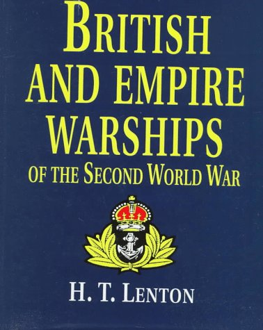9781557500489: British and Empire Warships of the Second World War