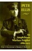 9781557500601: Pete Ellis: An Amphibious Warfare Prophet, 1880-1923
