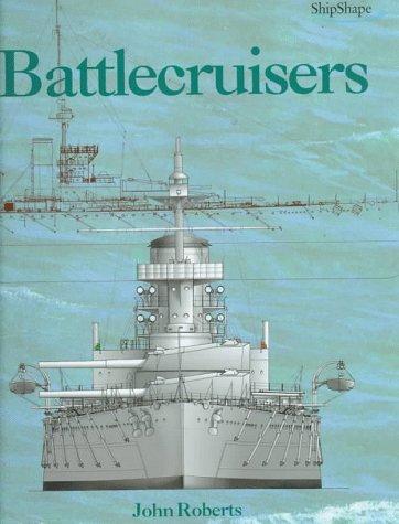 9781557500687: Battlecruisers (Chatham Shipshape Series)