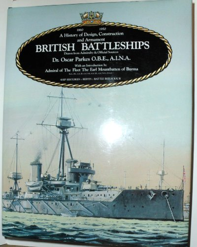 9781557500755: British Battleships: Warrior, 1860 to Vanguard, 1950. A History of Design, Construction and Armament