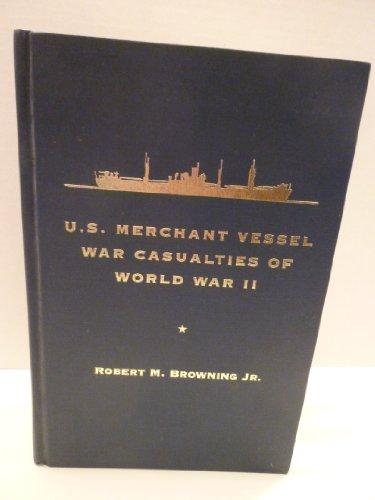U.S. Merchant Vessel War Casualties of World War II: Browning, Robert M.