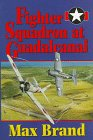 9781557500885: Fighter Squadron at Guadalcanal