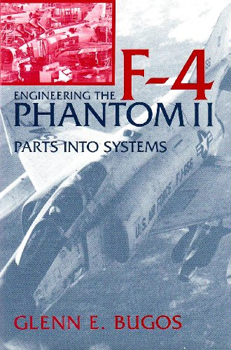 9781557500892: Engineering the F-4 Phantom II: Parts into Systems