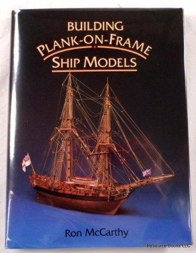 9781557500915: Building Plank-on-Frame Ship Models