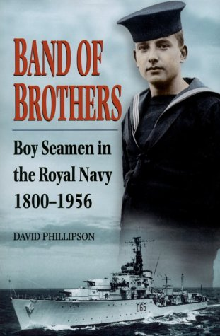 Band of Brothers: Boy seamen in the: David Phillipson