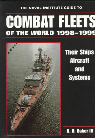 9781557501110: The Naval Institute Guide to Combat Fleets of the World, 1998-1999: Their Ships, Aircraft, and Systems