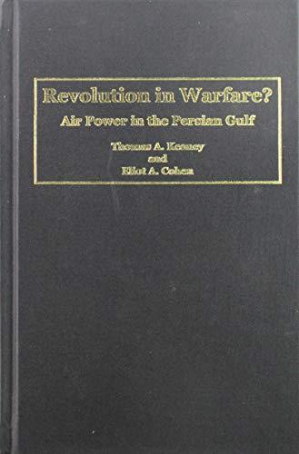 9781557501318: Revolution in Warfare?: Air Power in the Persian Gulf