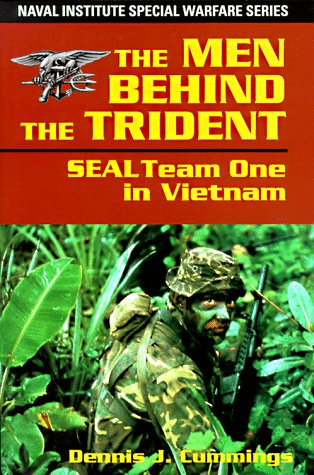 9781557501394: The Men Behind the Trident: Seal Team One in Vietnam (Special Warfare Series)