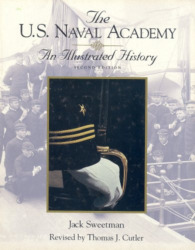 9781557501479: The U.S. Naval Academy: An Illustrated History