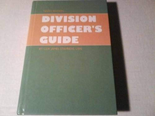 Division Officer's Guide; Tenth Edition.: Stavridis, James