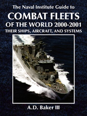 9781557501974: The Naval Institute Guide to Combat Fleets of the World, 2000-2001: Their Ships, Aircraft, and Systems