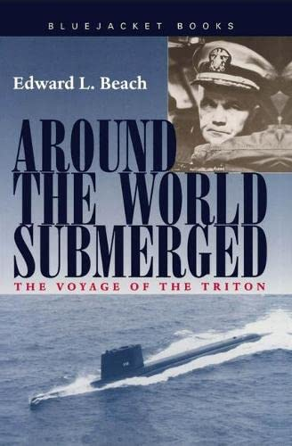 9781557502155: Around the World Submerged: The Voyage of the Triton (Bluejacket Books)