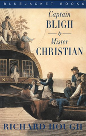 9781557502308: Captain Bligh and Mr. Christian: The Men and the Mutiny (Bluejacket Books)