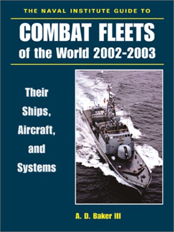 9781557502421: The Naval Institute Guide to Combat Fleets of the World, 2002-2003: Their Ships, Aircraft, and Systems
