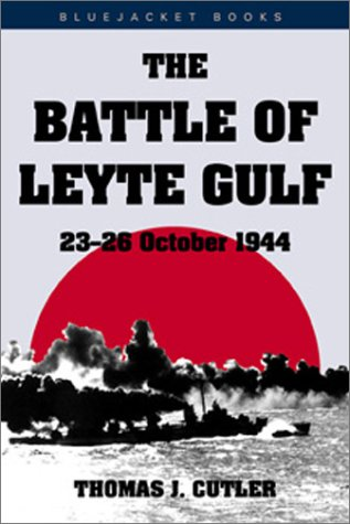Battle of Leyte Gulf, 23-26 October 1944, The (SIGNED copy)