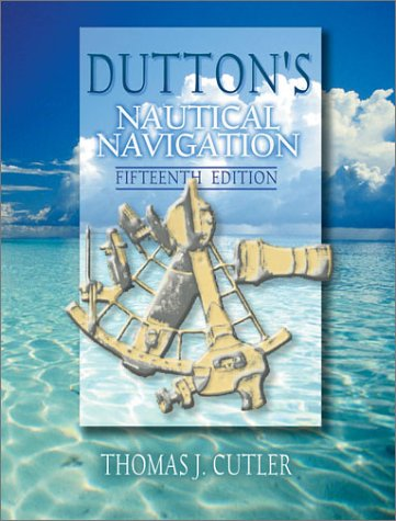 9781557502483: Dutton's Nautical Navigation, 15th Edition (Naval Institute Press)