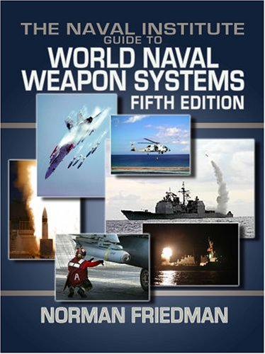 9781557502629: Naval Institute Guide to World Naval Weapon Systems