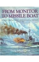9781557502704: From Monitor to Missile Boat: Coast Defence Ships and Coastal Defence Since 1860