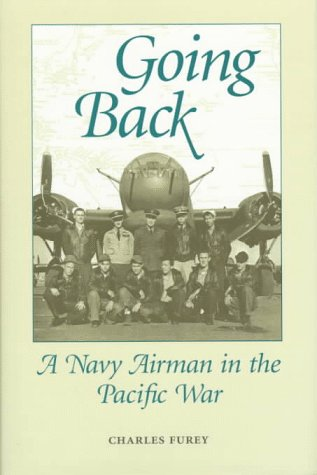 9781557502780: Going Back: A Navy Airman in the Pacific War