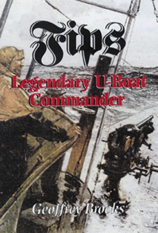 Fips: Legendary U-Boat Commander 1915-1918