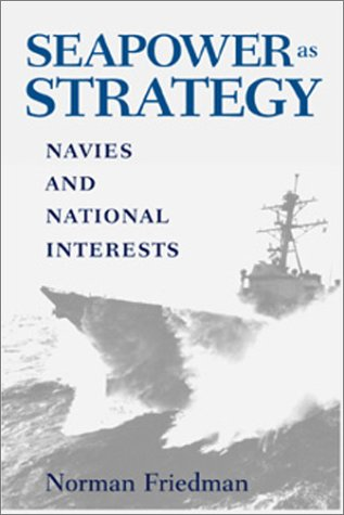 9781557502919: Seapower As Strategy: Navies and National Interests