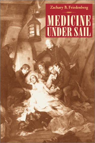 9781557502971: Medicine Under Sail