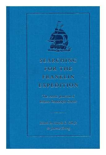 Searching for the Franklin Expedition: The Arctic: Gill, Harold B.,