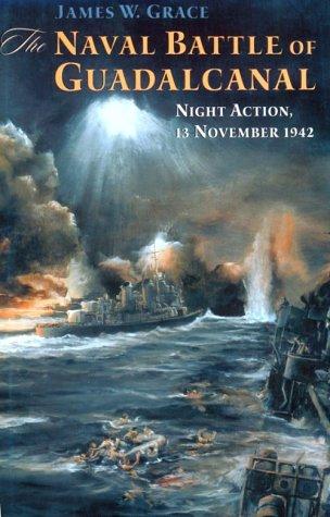 9781557503275: Naval Battle of Guadalcanal: Night Action, 13 November 1942