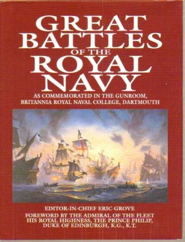 Great Battles of the Royal Navy, as Commemorated in the Gunroom, Britannia Royal Naval College, ...