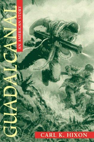 9781557503459: Guadalcanal: An American Story