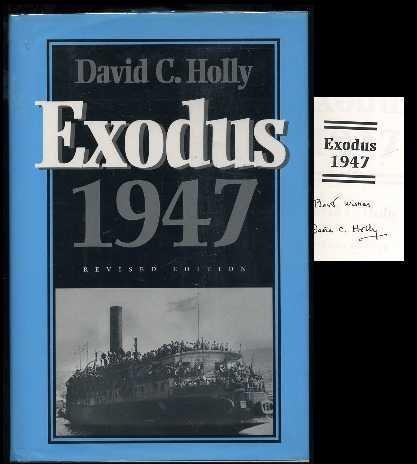 Exodus 1947: Holly, David C.