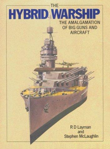 9781557503749: Hybrid Warship: The Amalgamation of Big Guns and Aircraft