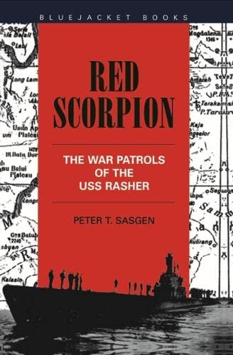 9781557504043: Red Scorpion: The War Patrols of the USS Rasher