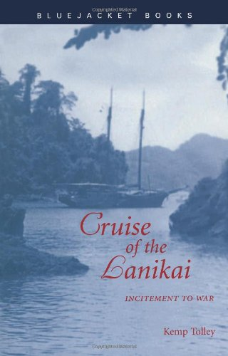 9781557504067: Cruise of the Lanikai: Incitement to War (Bluejacket Books)