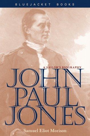 JOHN PAUL JONES: Mr Samuel Eliot Morison
