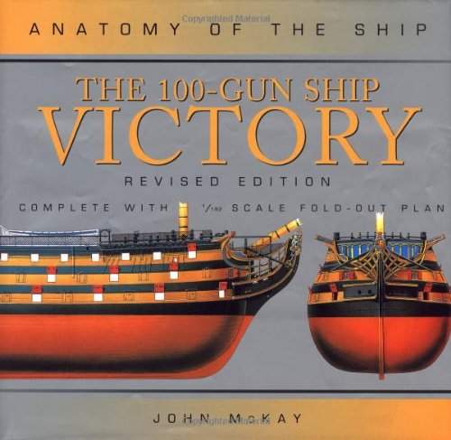 9781557504180: The 100-Gun Ship Victory (Anatomy of the Ship)