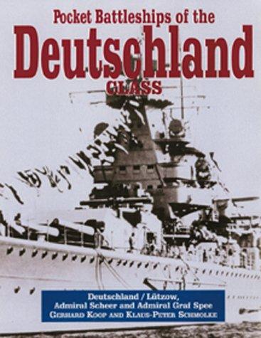 9781557504265: Pocket Battleships of the Deutschland Class: Deutschland/Lutzow, Admiral Scheer, Admiral Graf Spee