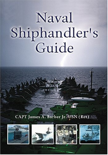 9781557504357: Naval Shiphandler's Guide (Blue and Gold)